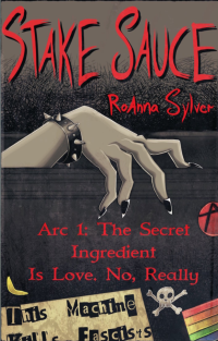"The Cover of Stake Sauce, by RoAnna Sylver, shows a leather bracelet bearing hand reaching out of a box labeled ""This Machine Kills Fascists."" The box also has a rainbow pride sticker on it, an anarchy symbol, and a little skull and crossbones."